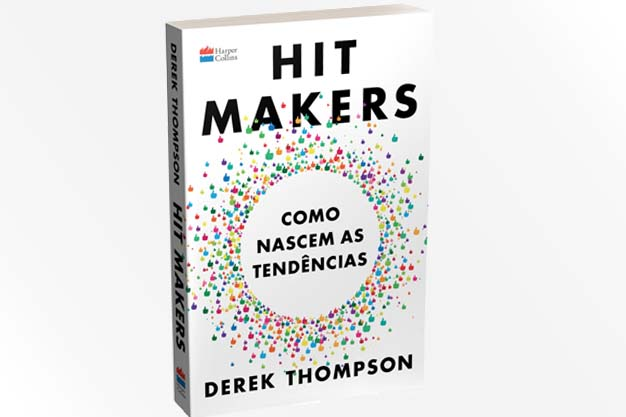 #10 – Hit Makers – Como Nascem as Tendências (Derek Thompson)