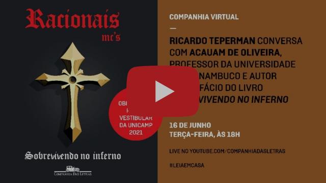 #93 – Sobrevivendo no inferno – Acauam de Oliveira e Companhia das Letras